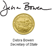 Debra Bowen's Signature and title and the Great Seal of California in gold